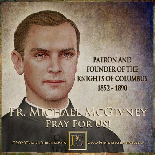 Happy Feast Day Father Michael McGivney 1877-1890 Feast Day: August 13 Patron an...