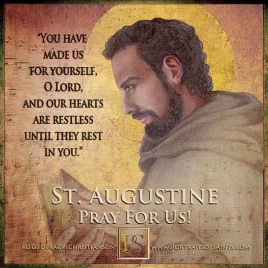 Happy Feast Day Saint Augustine of Hippo Doctor of the Church 354 - 430  Feast D...