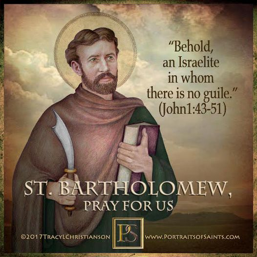 Happy Feast Day Saint Bartholomew the Apostle 1st C. Feast Day: August 24 Patron...