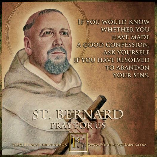 Happy Feast Day Saint Bernard of Clairvaux Abbot and Doctor of the Church 1090 -...