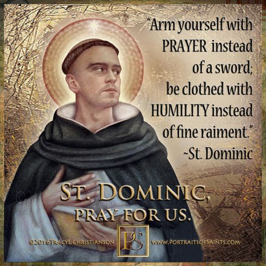 Happy Feast Day Saint Dominic 1170 - 1221  Feast Day: August 8 (New), August 4 (...