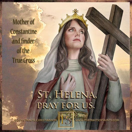 Happy Feast Day Saint Helen   246 - 330 Feast Day: August 18 Patronage: archaeol...