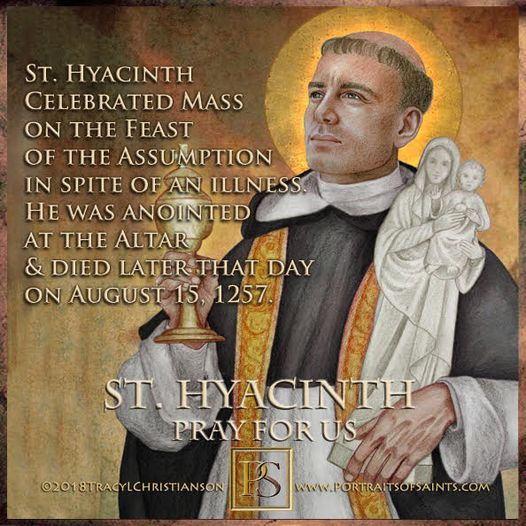Happy Feast Day Saint Hyacinth Apostle of Poland 1185-1257 Feast Day: August 17 ...
