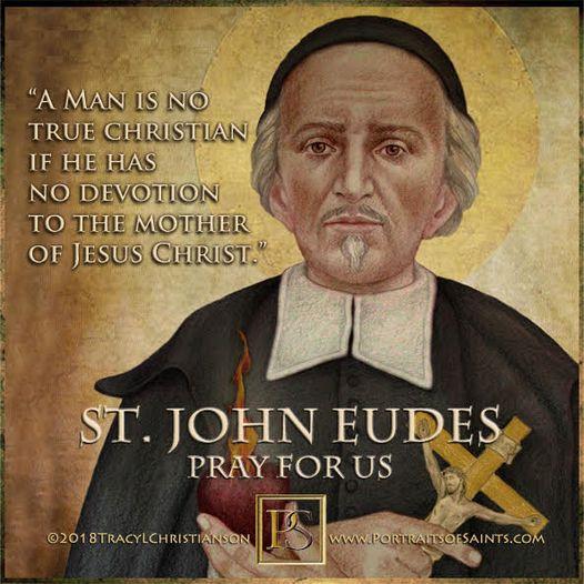 Happy Feast Day Saint John Eudes 1601-1680 Feast day: August 19 Patronage: falle...
