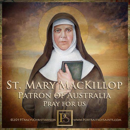 Happy Feast Day Saint Mary MacKillop Sister Mary of the Cross 1842-1909 Feast Da...
