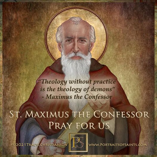 Happy Feast Day Saint Maximus the Confessor 580-662 Feast Day: August 13 Father ...
