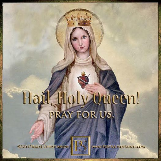 The Queenship of Mary. Holy Mary, Mother of God, Queen of Heaven and Earth…Pray ...