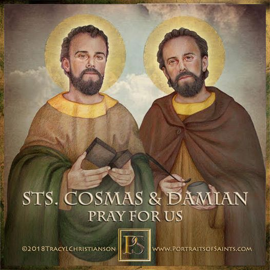 Happy Feast Day Saint Cosmas and Saint Damian Died: 287 Feast Day: September 26 ...