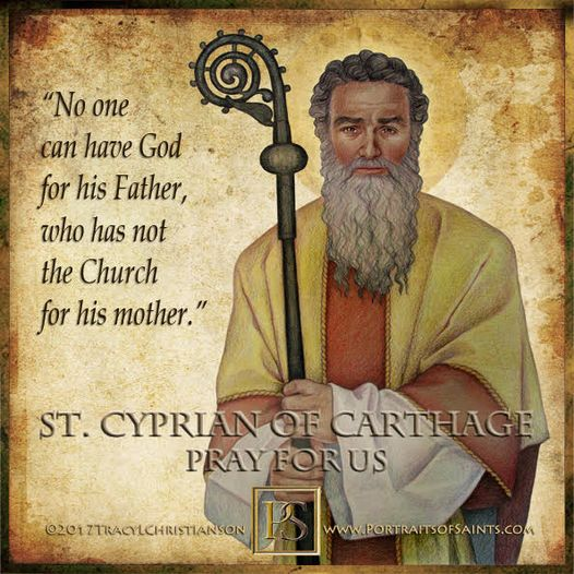 Happy Feast Day Saint Cyprian of Carthage Died 258 Feast Day: September 16 Patro...