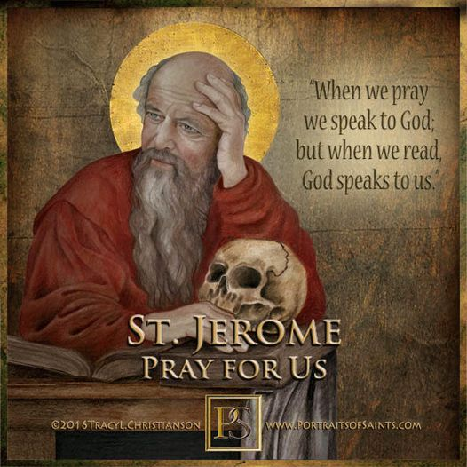 Happy Feast Day Saint Jerome Doctor of the Church 347 - 420 Feast day:  Septembe...