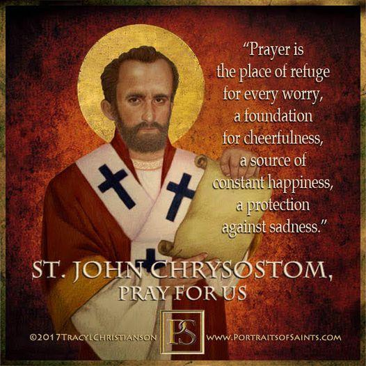 Happy Feast Day Saint John Chrysostom Bishop and Doctor of the Church c. 344-407...