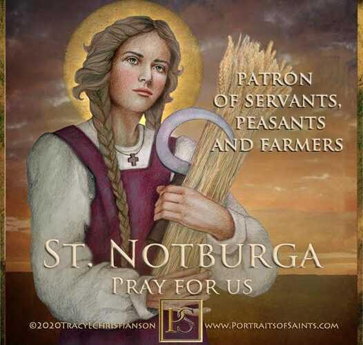 Happy Feast Day Saint Notburga of Rattenberg 1265-1313 Feast Day: September 14 P…