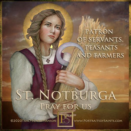 Happy Feast Day Saint Notburga of Rattenberg 1265-1313 Feast Day: September 14 P...