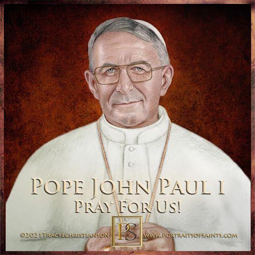 Pope John Paul I Died: September 28, 1978 The Smiling Pope 1912-1978 Venerable P...