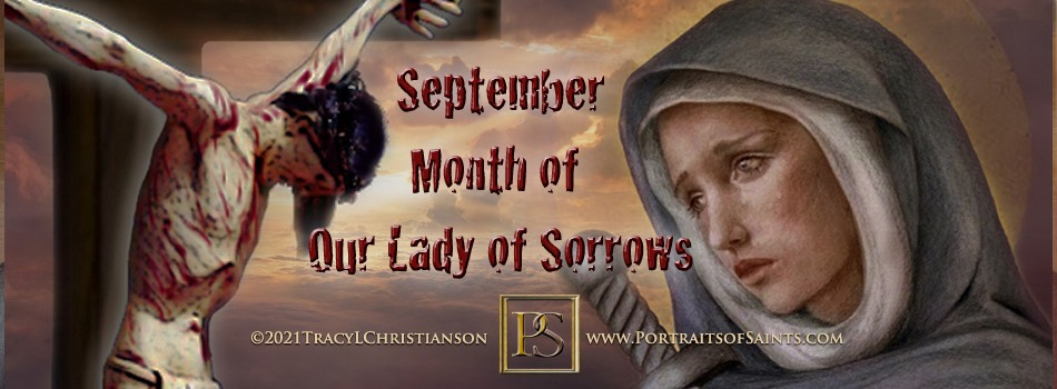 September, the Month of Our Lady of Sorrows