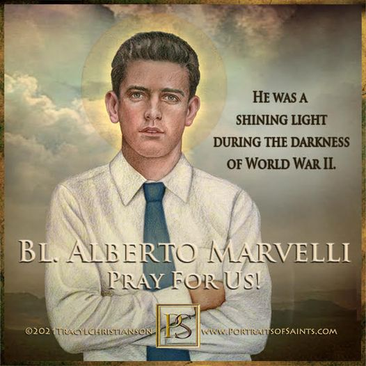 Happy Feast Day Blessed Alberto Marvelli March 21, 1918 - Oct 5, 1946  Feast Day...