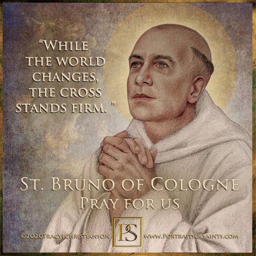 Happy Feast Day Saint Bruno of Cologne 1030-1101 Feast Day: October 6 Patronage:...