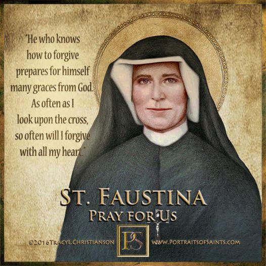 Happy Feast Day Saint Mary Faustina Kowalska 1905 - 1938 Feast day: October 5 Pa...