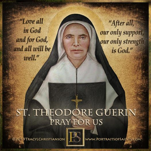 Happy Feast Day Saint Mother Théodore Guérin 1798-1856 Feastday: October 3 Patro...